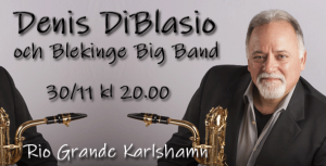 Denis DiBlasio & Blekinge Big Band
